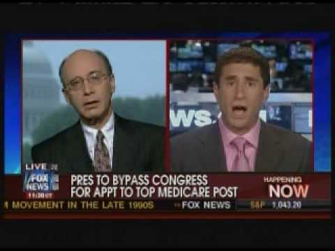 Bernard Whitman on Fox News Defends the Recess Appointment of Dr. Donald Berwick, 7.7.10