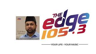 Interview with The Edge 105 FM on Ramadan & Eid (May 21)