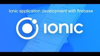 Ionic App with Firebase
