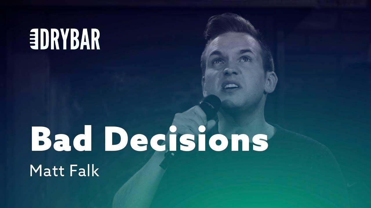 DryBar When You Make Bad Decisions. Matt Falk