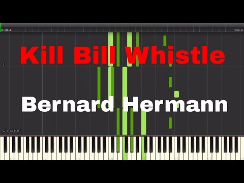 Kill Bill Whistle Theme (Twisted Nerve) by Bernard Hermann Piano Tutorial (Midi/Synthesia/Sheet Mus