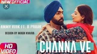 Gambar cover Channa Ve New Punjabi song by B praak