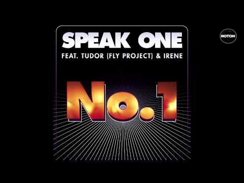 Speak One feat. Tudor (Fly Project) & Irene - No. 1