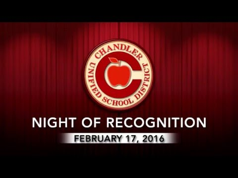 Chandler Unified School District - Night Of Recognition 2016