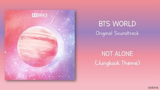 BTS World - Not Alone (Jungkook Theme) [BTS World Original Soundtrack]
