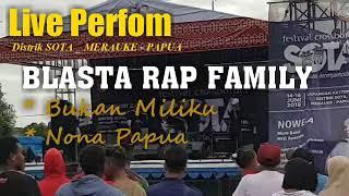 Live Perfom - BLASTA RAP FAMILY 2019