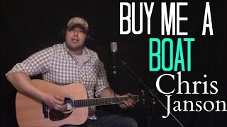 Buy Me A Boat - Chris Janson (Cover)