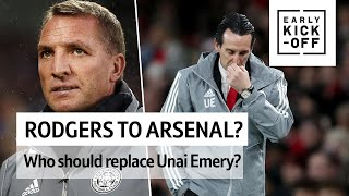 Should Brendan Rodgers go to Arsenal? What next for the Gunners?