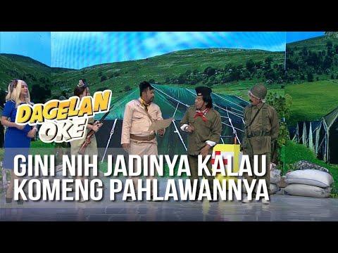 DAGELAN OK - Gini Nih Jadinya Kalau Komeng Pahlawannya [17 Agustus 2019]