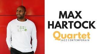 Max Hartock Quartet (Fr) live #4