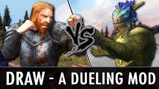 Skyrim Mod: Draw - A Dueling Mod