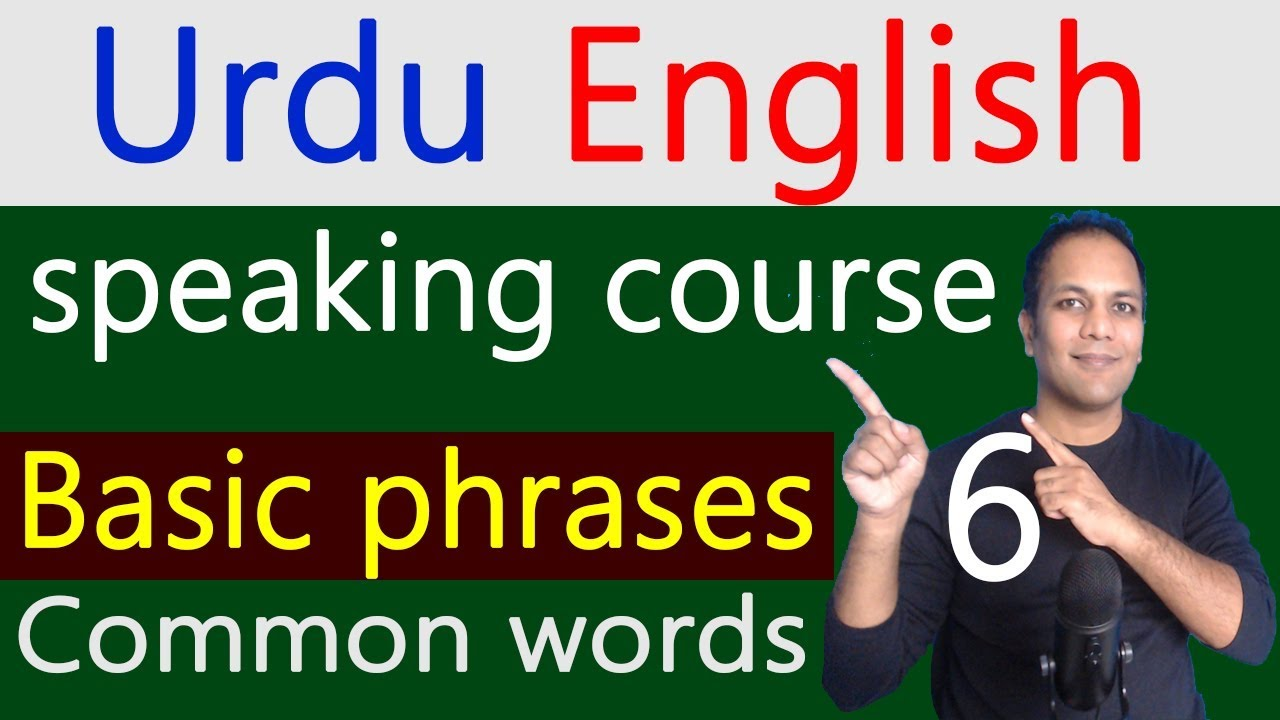 English Urdu speaking course common words and basic phrases lesson 6
