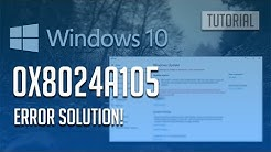 How to Fix Error Code 0x8024a105 on Windows 10 - [3 Solutions] 2020