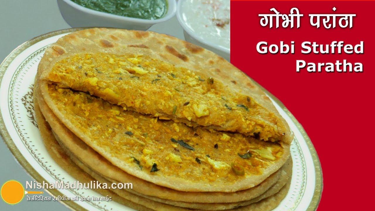 Download Gobi Paratha | गोभी भरवां परांठा । Gobi Masala Paratha | Cauliflower Paratha