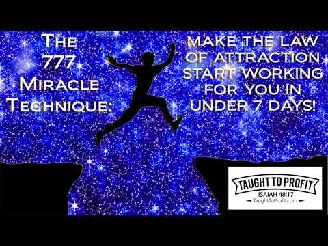 The 777 Miracle Technique – Better Than 55 x 5 – Law Of Attraction