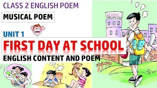 First Day at School - Class 2 Musical Poem | Class 2 | NCERT | Musical Poem | Primary Smart Class
