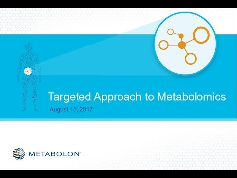 A Targeted Approach to Metabolomics | Aug 2017