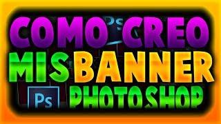 Como Hago Mis Banner?? [] Speed Art [] By OsoGamers []