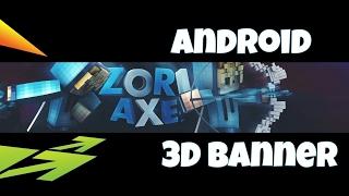 Telefondan 3D Banner Yapımı!!!