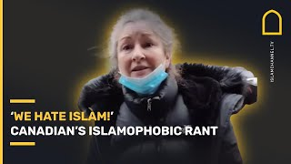 😡 \We HATE Islam\ - Canadian womans ISLAMOPHOBIC RANT at Muslims  Islam Channel