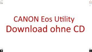 Canon Eos Utility ohne CD herunterladen