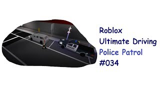 Roblox: Ultimate Driving | Police Patrol #034 | Mit dem Pickup auf Newark | [Huski/German]