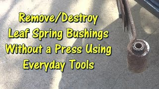 Download lagu Use Everyday Tools to Remove Leaf Spring Bushings by @GettinJunkDone