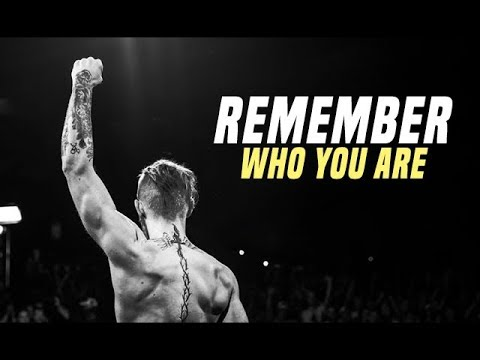 REMEMBER WHO YOU ARE – Best Motivational Videos Compilation