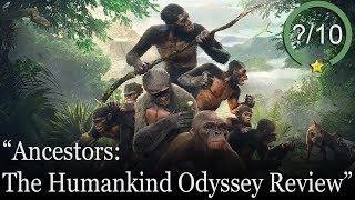 Ancestors: The Humankind Odyssey Review [PS4, Xbox One, & PC] (Video Game Video Review)