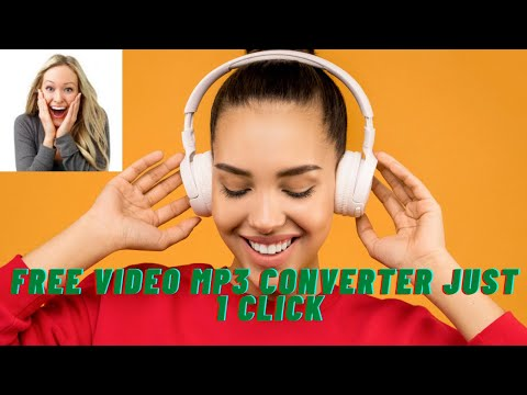 👉How To Convert Video To Mp3 -- Free Video Mp3 Converter Just 1 click ! 2021