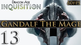 Dragon Age: Inquisition [PC] Gameplay - Gandalf The Mage #13 ~ Crazy Elf?!