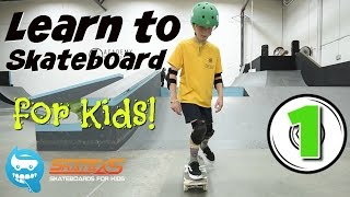Learn How to Skateboard for Kids