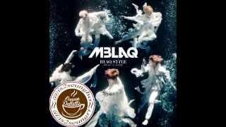 MBLAQ (엠블랙) - BLAQ STYLE (full tracklist album)