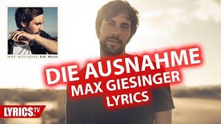 "Die Ausnahme LYRICS | Max Giesinger | Lyric & Songtext | aus dem Album ""Die Reise"""