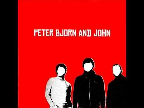 Peter Bjorn and John - Don't Be Skew