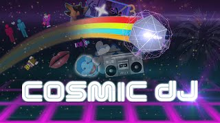"Cosmic DJ - ""Gameplay"""