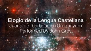 Elogio de la Lengua Castellana by Juana de Ibarbourou