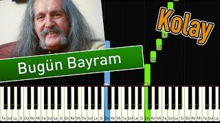Barış Manço - Bugün Bayram   Kolay Piyano - Nasıl Çalınır