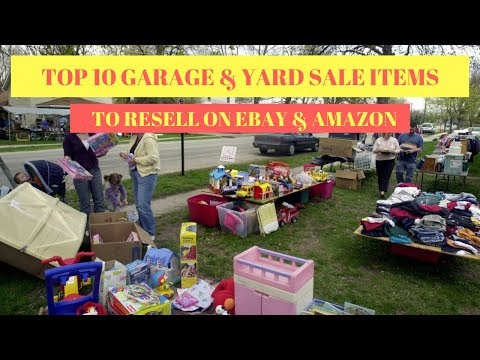 TOP 10 Garage & Yard sale items to resell on Ebay & Amazon