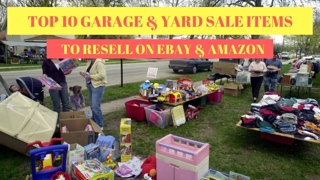 TOP 10 Garage & Yard sale items to resell on Ebay & Amazon ...