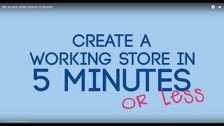 Set up your online store in 5 minutes
