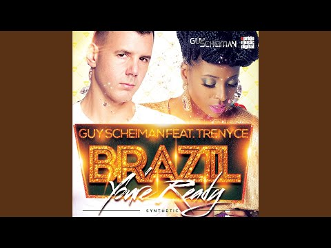 Brazil You're Ready (Synthetic) (Tom Siher & Thiago Remix) (feat. Trenyce)