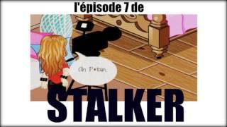 STALKER : Saison 1| Episode 7 (Série woozworld)