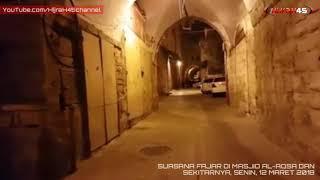 Download Mp3 Air Mata Meleleh Mendengar Adzan Subuh Di Masjid Al-aqsa Dan Sekitarnya, 12/03/2