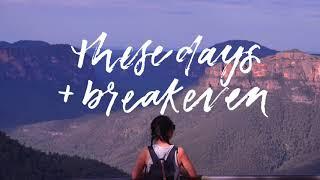 These Days/Breakeven cover - Rudimental ft. Jess Glynne, Macklemore & Dan Caplen/The Script [AUDIO]
