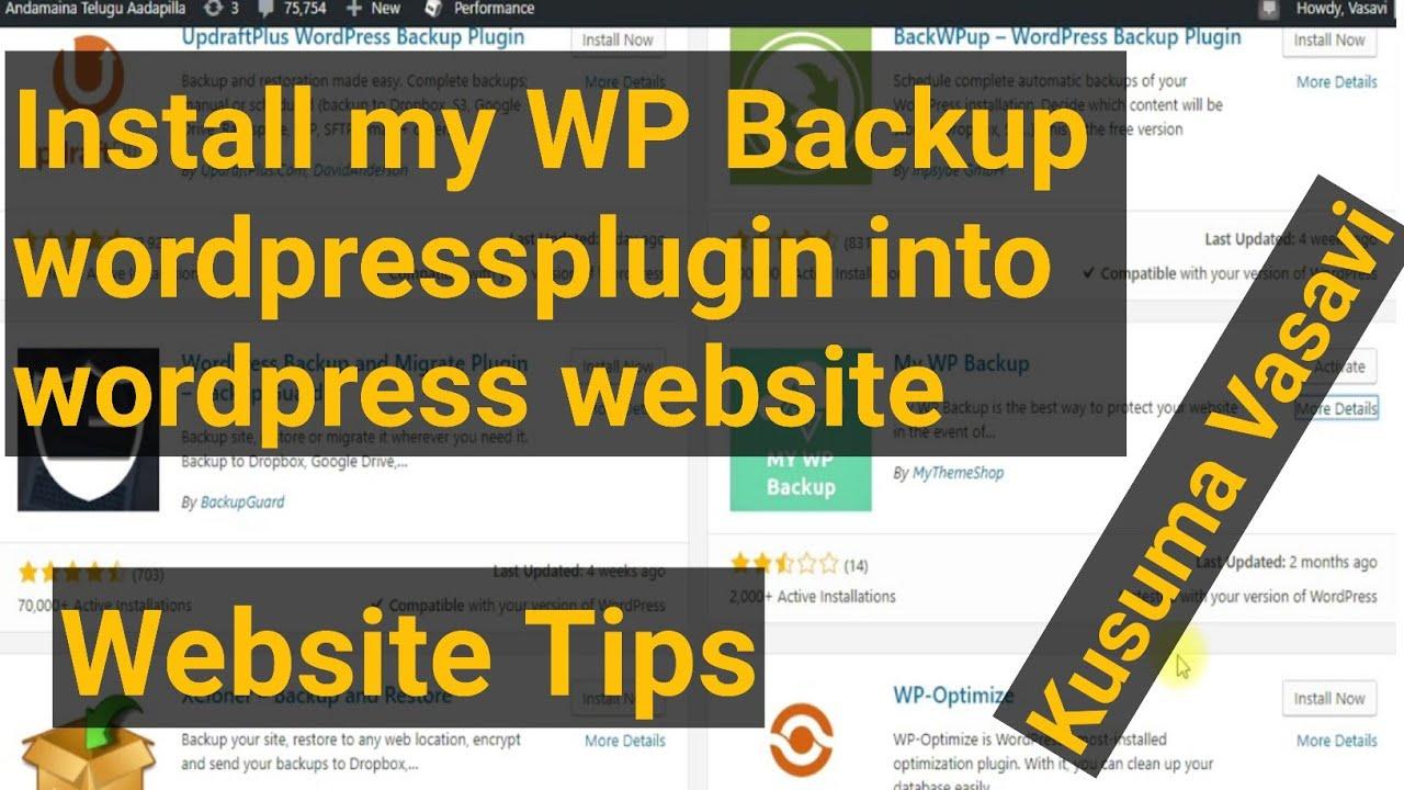 How to install my WP Backup wordpressplugin into wordpress website||website tips||kusuma vasavi