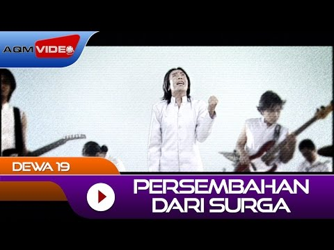 Dewa 19 - Persembahan Dari Surga | Official Video Mp3