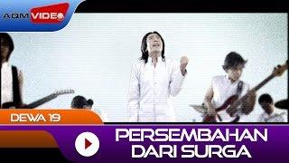 Dewa 19 - Persembahan Dari Surga | Official Video
