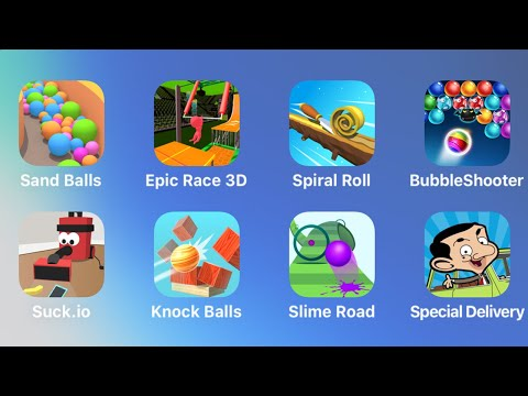 Sand Balls, Epic Race 3D, Spiral Roll, Bubble Shooter, Suck.io, Knock Balls, Slime Road