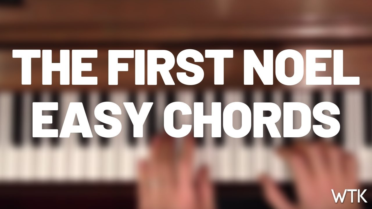 The first noel with really simple piano chords youtube the first noel with really simple piano chords hexwebz Gallery